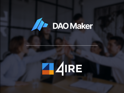 4IRE Announces Partnership With DAO Maker